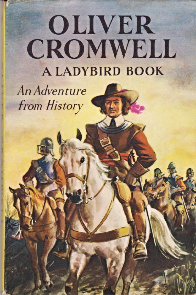 Oliver Cromwell An Adventure In History